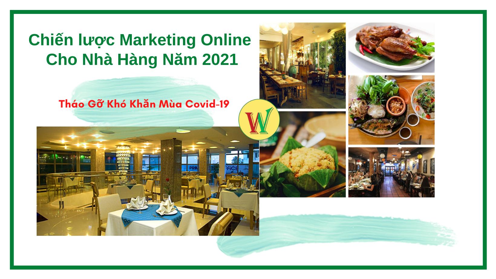 8 Chiến Lược Marketing Online Cho Nhà Hàng Năm 2021